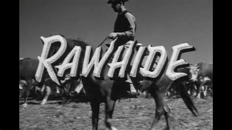 theme music rawhide rawhide opening and closing credits and theme song youtube