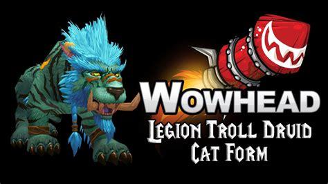 troll druid colors troll druid colors feraltree troll and worgen druid forms