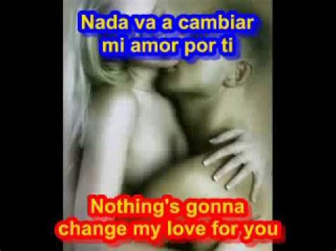 imagenes de amor en ingles y su traducción nothing s gonna change my love for you subtitulado