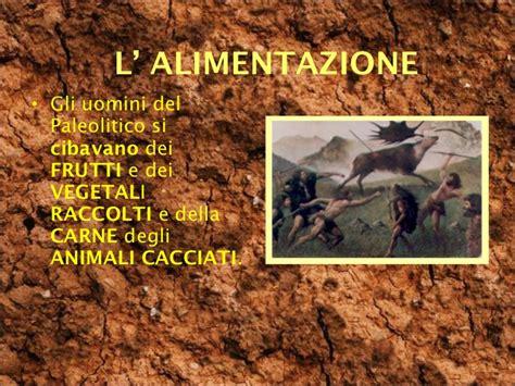 alimentazione uomini primitivi 8 il paleolitico