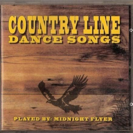 country music dance songs country line dance songs midnight flyer free mp3