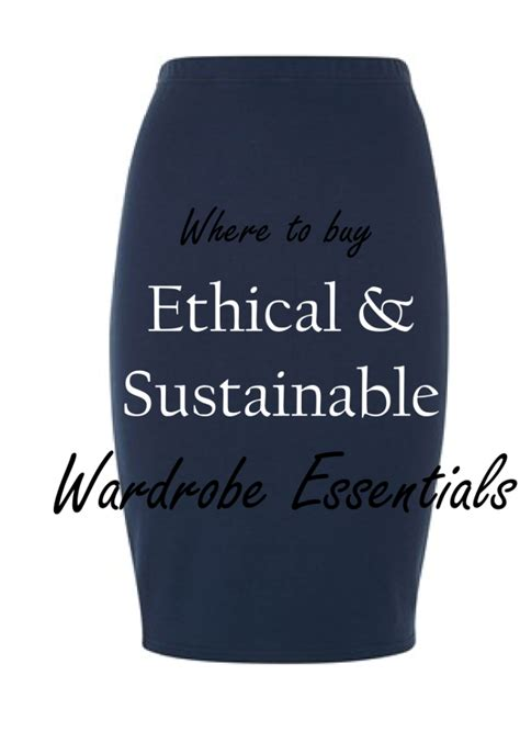 where to buy ethical and sustainable wardrobe essentials