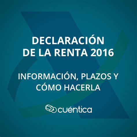 plazos para certificados de renta 2016 c 243 mo presentar el modelo 130 telem 225 ticamente cu 233 ntica