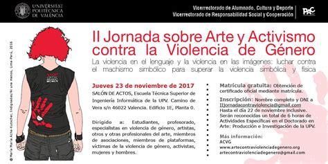 imagenes para wasap de violencia de genero matricula abierta ii jornada sobre arte y activismo