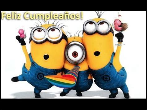 imagenes feliz cumpleaños de los minions happy birthday minion feliz cumplea 241 os minion youtube
