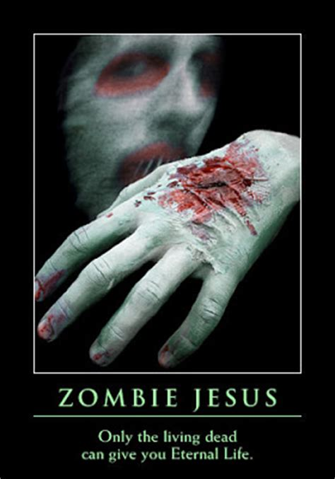 Zombie Jesus Meme - the trials tribulations of a stay at home mom