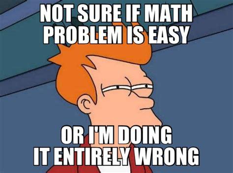 Easy Meme - math memes math meme pinterest math memes math