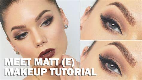 matt make up meet matt e with subs hallberg makeup