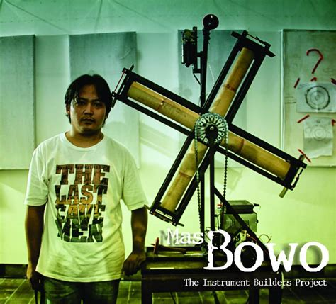 Mas Wibowo   The Instrument Builders Project
