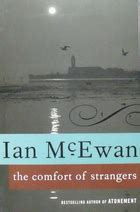 the comfort of strangers ian mcewan nickelini s 2012 reading part 3 club read 2012