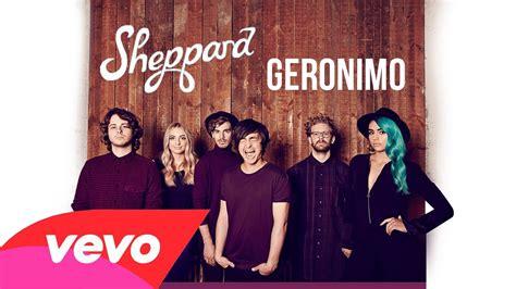 download mp3 free geronimo sheppard sheppard geronimo lyrics on screen youtube