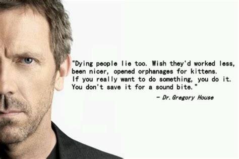 house quotes best dr house quotes quotesgram