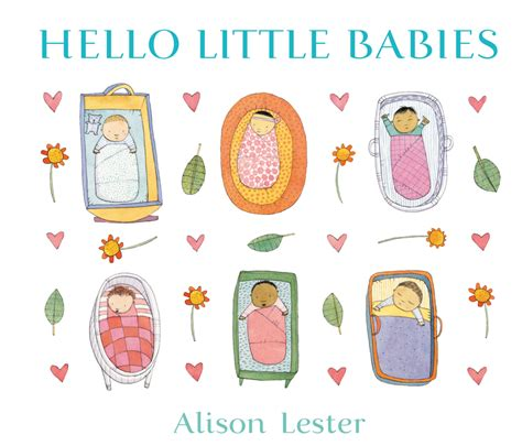 Board Book Steps Hello Baby hello babies by alison lester great escape books