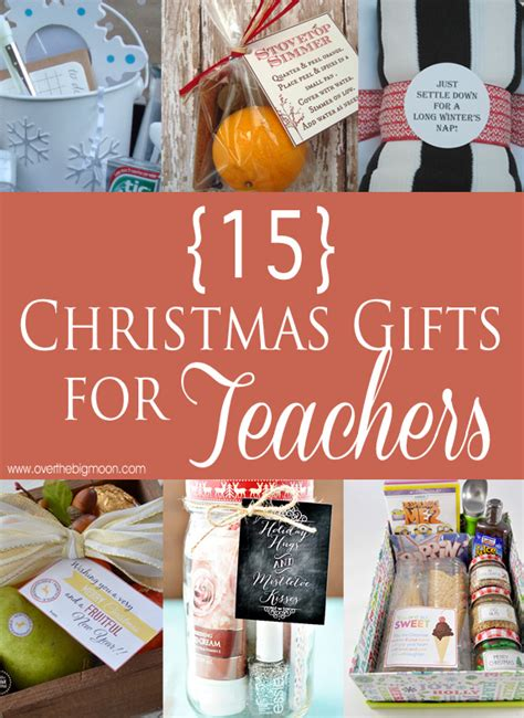 teacher christmas gifts to make 15 easy gifts for teachers the big moon