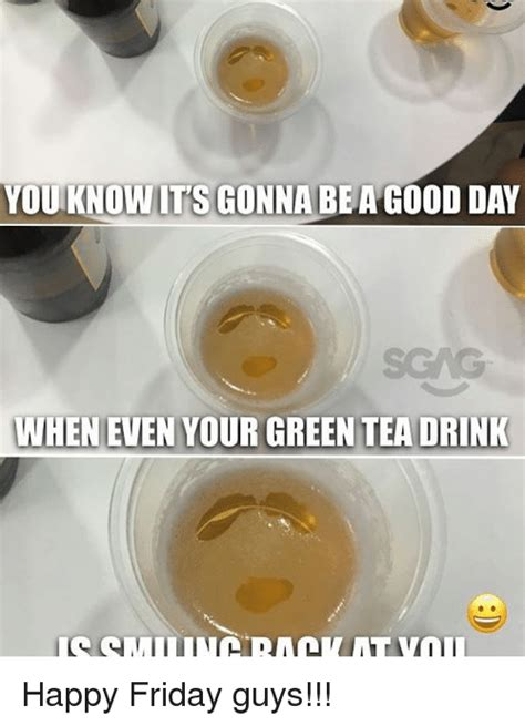 Happy Friday Tea Tins by 25 Best Memes About Green Tea Green Tea Memes