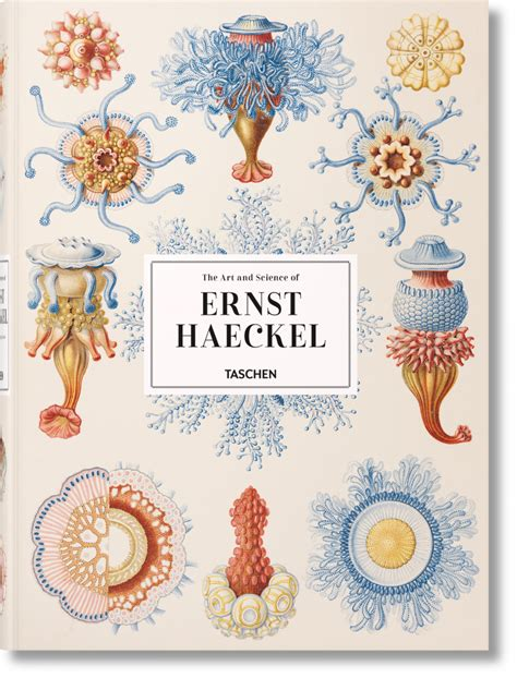the and science of ernst haeckel taschen books