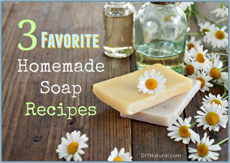 Handcrafted Soap Recipes - soap recipes our three favorite soap recipes