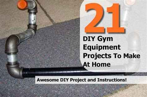 21 diy equipment projects to make at home