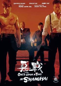 dramanice once upon a time watch once upon a time in shanghai watchseries