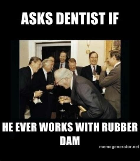 Funny Dentist Memes - dental meme humor life as a dental assistant pinterest