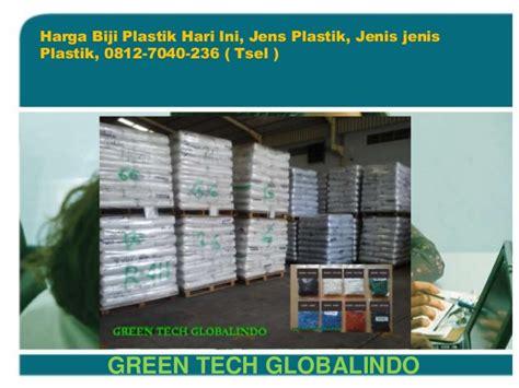Biji Plastik Hari Ini Harga Biji Plastik Hari Ini 0812 7040 236 Telkomsel