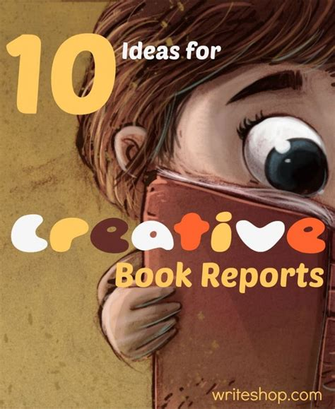creative book report ideas 10 ideas for creative book reports creative about