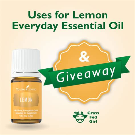Essential Oil Giveaway - uses for lemon everyday essential oil and giveaway grass fed girl