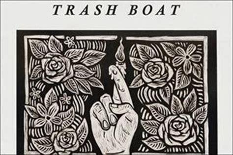 trash boat band trash boat upcoming shows tickets reviews more