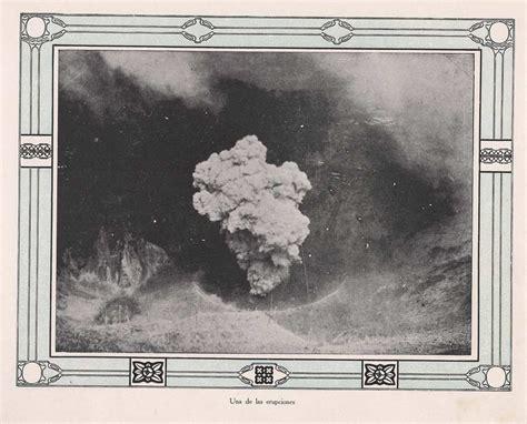 imagenes historicas de el salvador im 225 genes hist 243 ricas cien a 241 os desde la erupci 243 n del