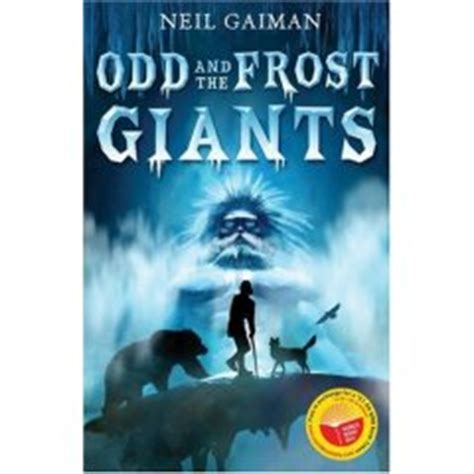 odd and the frost 0747595380 neil gaiman neil s work books odd and the frost giants