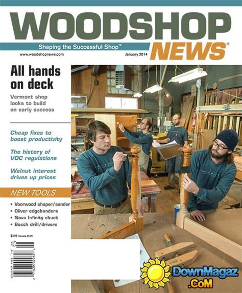 woodworking news magazine woodshop news january 2014 187 pdf magazines