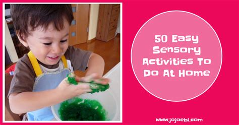 50 easy sensory activities to do at home 187 jojoebi