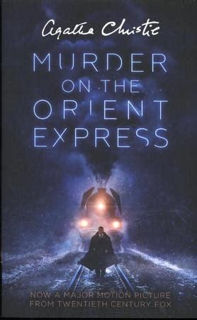 murder on the orient express b1 collins agatha christie elt readers books murder on the orient express tie in agatha