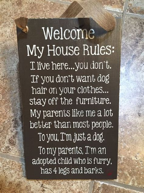 New Welcome To My House Dog Or Cat Rules This Sign Is To