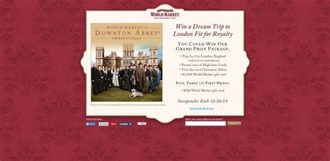 Downton Abbey Sweepstakes - world market s downton abbey sweepstakes win a dream trip to london fit for royalty