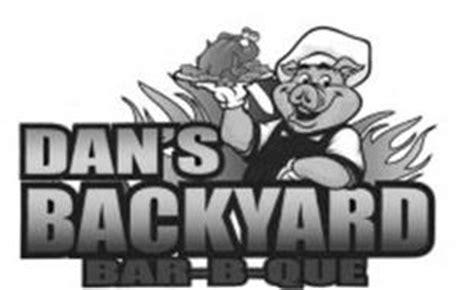 dans backyard bbq dan s backyard bar b que reviews brand information dan s backyard bbq llc