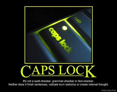 Caps Meme - caps lock funny quotes quotesgram