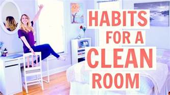 how to keep your room clean how to keep your room clean habits for a clean room 2017 youtube