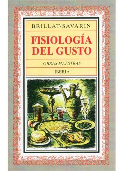 fisiologa del gusto opiniones de fisiologia del gusto