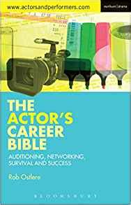 the actor s a survival guide books the actor s career bible auditioning networking