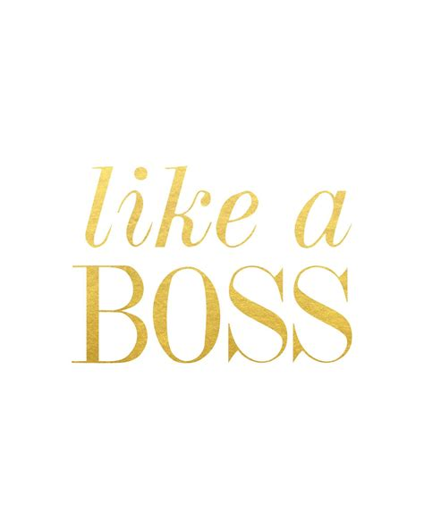 printable quotes gold like a boss print satin finish satin and create