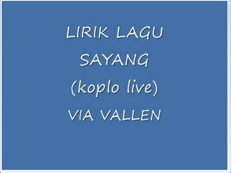 free download mp3 sayang koplo via vallen via vallen lirik sayang quot live koplo quot youtube