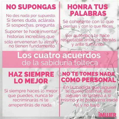Resumen 4 Acuerdos by Los Cuatro Acuerdos De La Sabidur 237 A Tolteca Frases