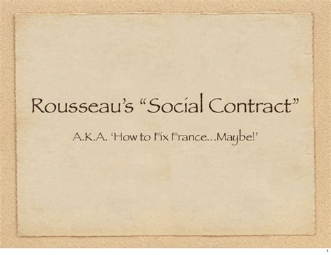 Why The Social Contract Rousseau rousseau s social contract