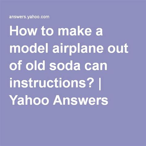 How To Make A Model Airplane Out Of Paper - 17 best images about alumumin can airplanes and crafts on