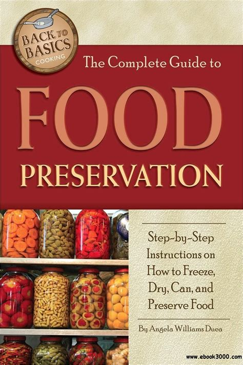 the curmudgeon s guide to home cooking and other feats books the complete guide to food preservation step by step