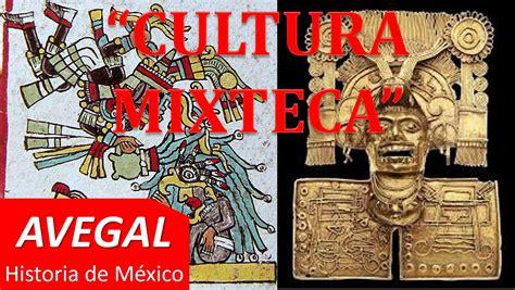 imagenes de olmecas y zapotecas cultura mixteca mexico avegal historia youtube