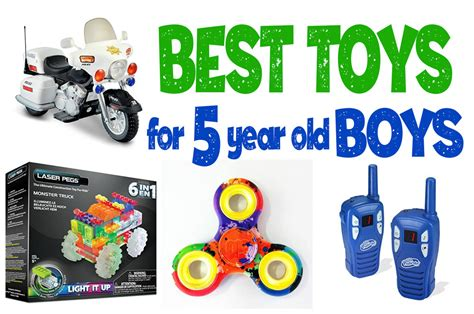 top 5 gifts for 11 year old boys what re the best toys for 5 year boys best toys for