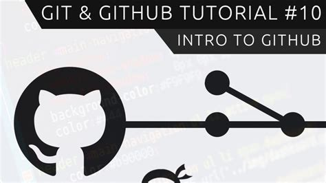 git tutorial by github git github tutorial for beginners 10 introduction to
