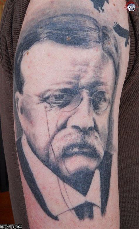 theodore roosevelt tattoo 21 best images about teddy roosevelt is my on